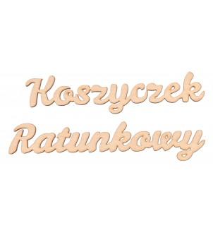 """Napis """"Koszyczek Ratunkowy"""""""